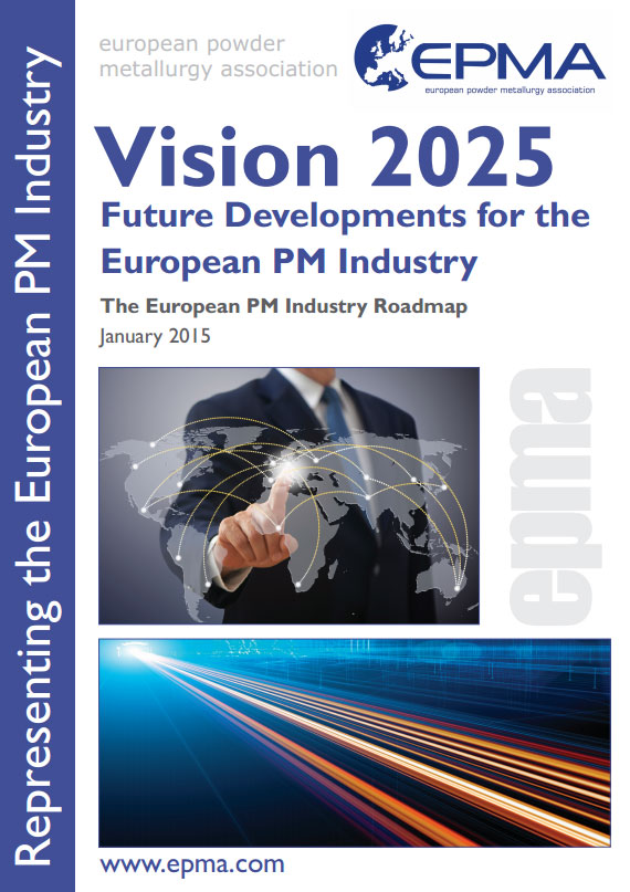 Vision 2025 - Future Developments for the European PM Industry (high res)