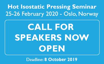 Hot Isostatic Pressing Seminar 2020 - Call for Speakers